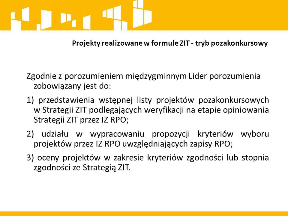 Projekty realizowane w formule ZIT - tryb konkursowy Zgodnie ze Strategią ZIT LOF projekty wspólfinansowane ze środków EFS będą wyłaniane do realizacji w trybie konkursowym.