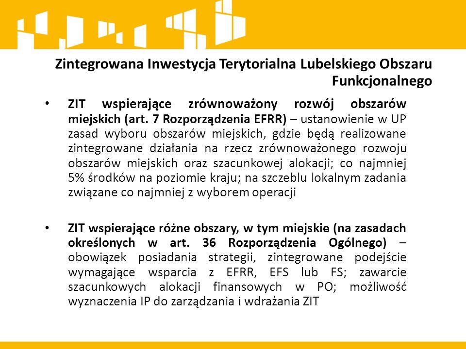 Zintegrowana Inwestycja Terytorialna Lubelskiego Obszaru Funkcjonalnego Ustawa z dnia 11 lipca 2014 r.