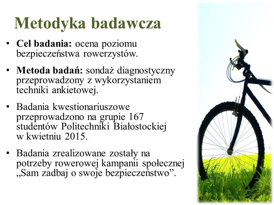 Metodyka badawcza Cel badania: ocena poziomu bezpieczeństwa rowerzystów.