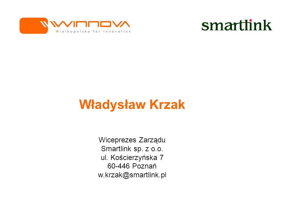 Władysław Krzak Wiceprezes Zarządu Smartlink sp.z o.o.