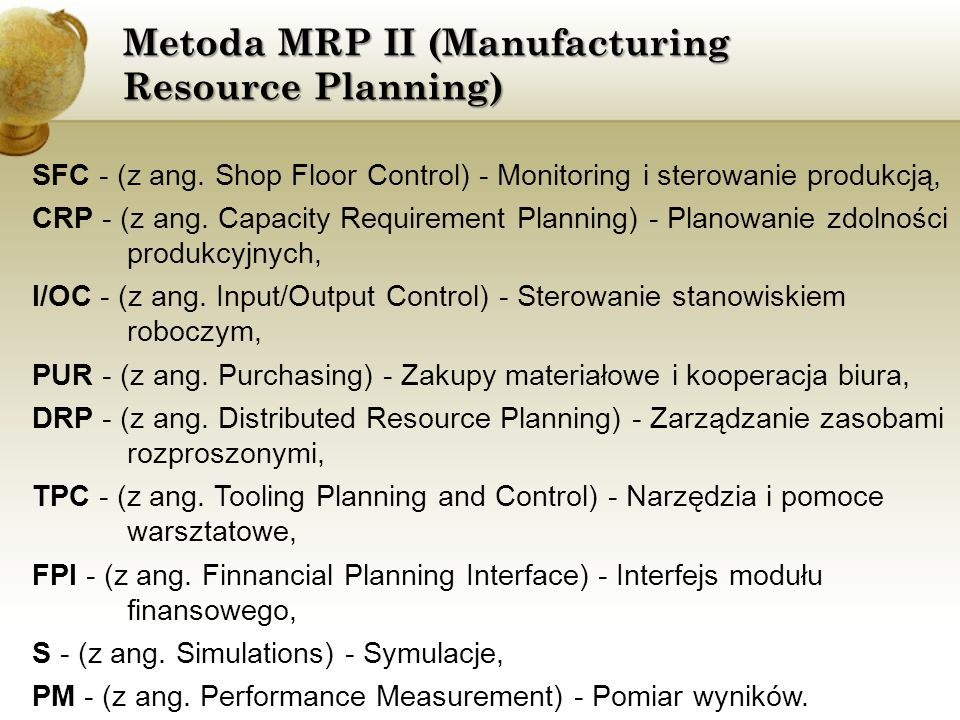 Metoda MRP II (Manufacturing Resource Planning) SFC - (z ang.