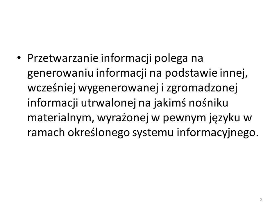 Konsumpcja informacji Informacja może być wykorzystana jako dobro konsumpcyjne.