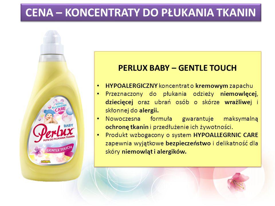 CENA – KONCENTRATY DO PŁUKANIA TKANIN PERLUX BABY – GENTLE TOUCH HYPOALERGICZNY koncentrat o kremowym zapachu Przeznaczony do płukania odzieży niemowl