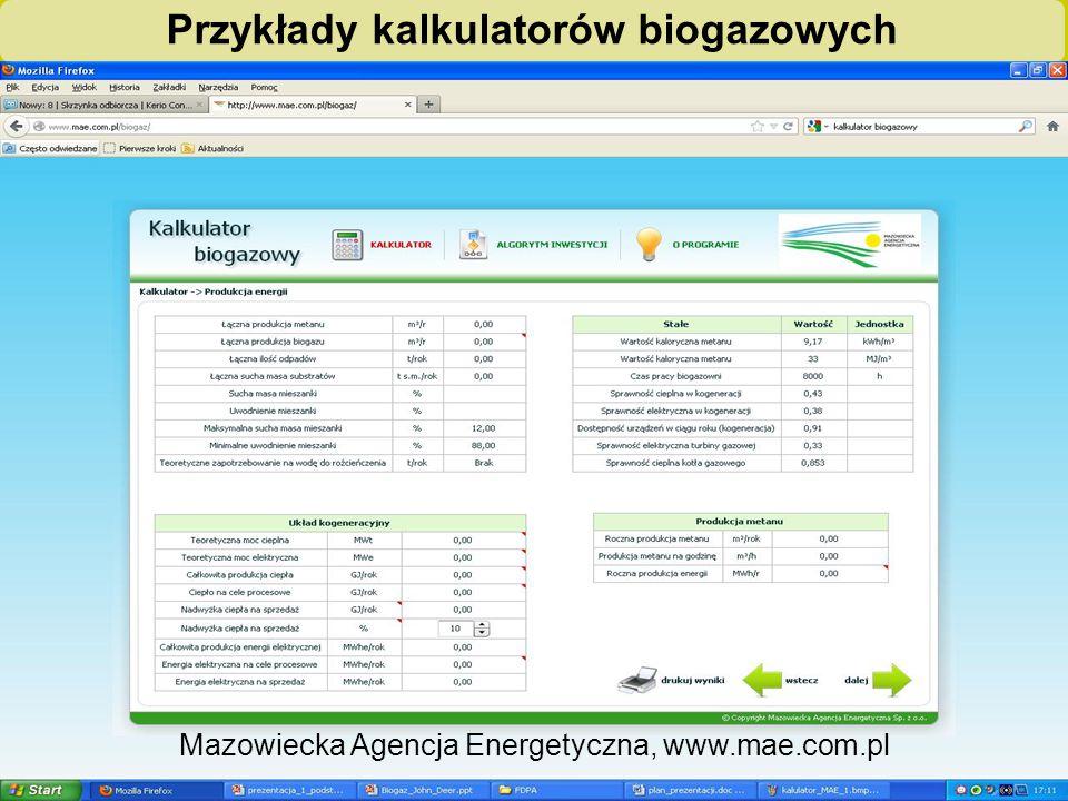 """""""Biogazownie szansą dla rolnictwa i środowiska – ogólnopolska kampania edukacyjno-informacyjna Przykłady kalkulatorów biogazowych Mazowiecka Agencja Energetyczna, www.mae.com.pl"""