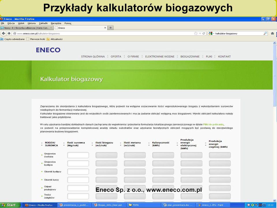 """""""Biogazownie szansą dla rolnictwa i środowiska – ogólnopolska kampania edukacyjno-informacyjna"""" Przykłady kalkulatorów biogazowych Eneco Sp. z o.o., w"""