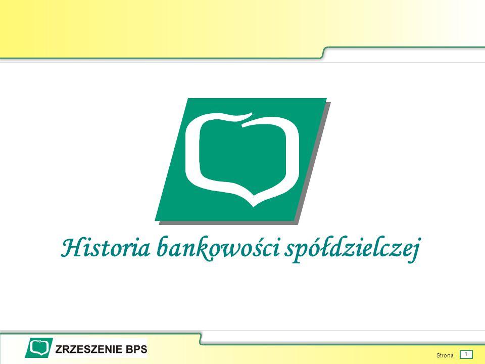 Strona 1 Historia bankowości spółdzielczej