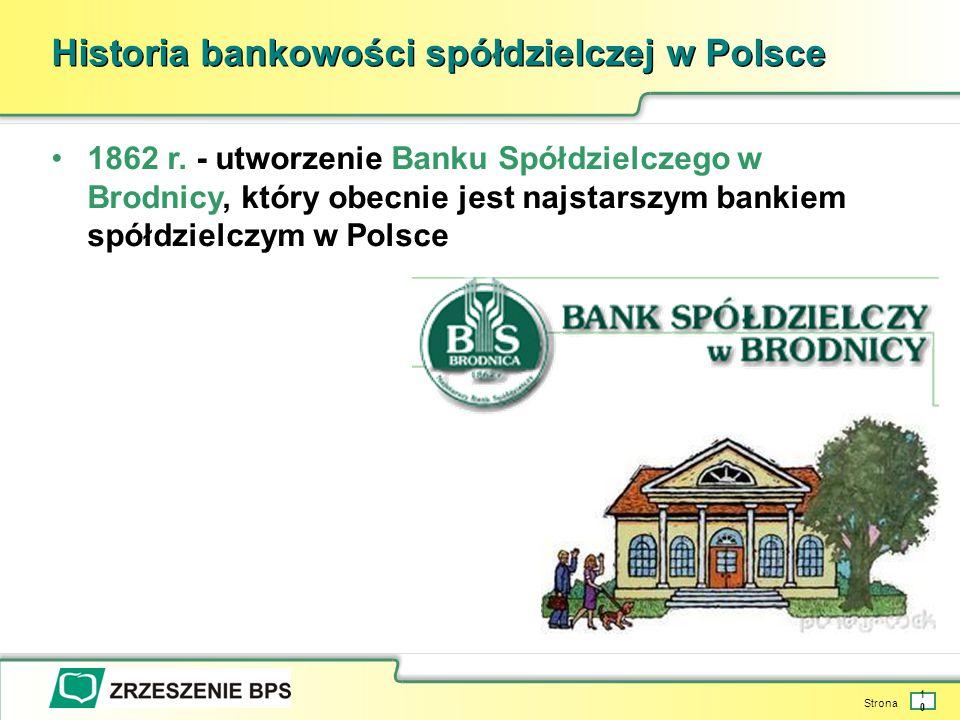 Strona 10 Historia bankowości spółdzielczej w Polsce 1862 r.