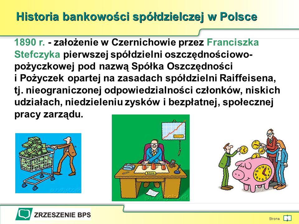 Strona 12 Historia bankowości spółdzielczej w Polsce 1890 r.