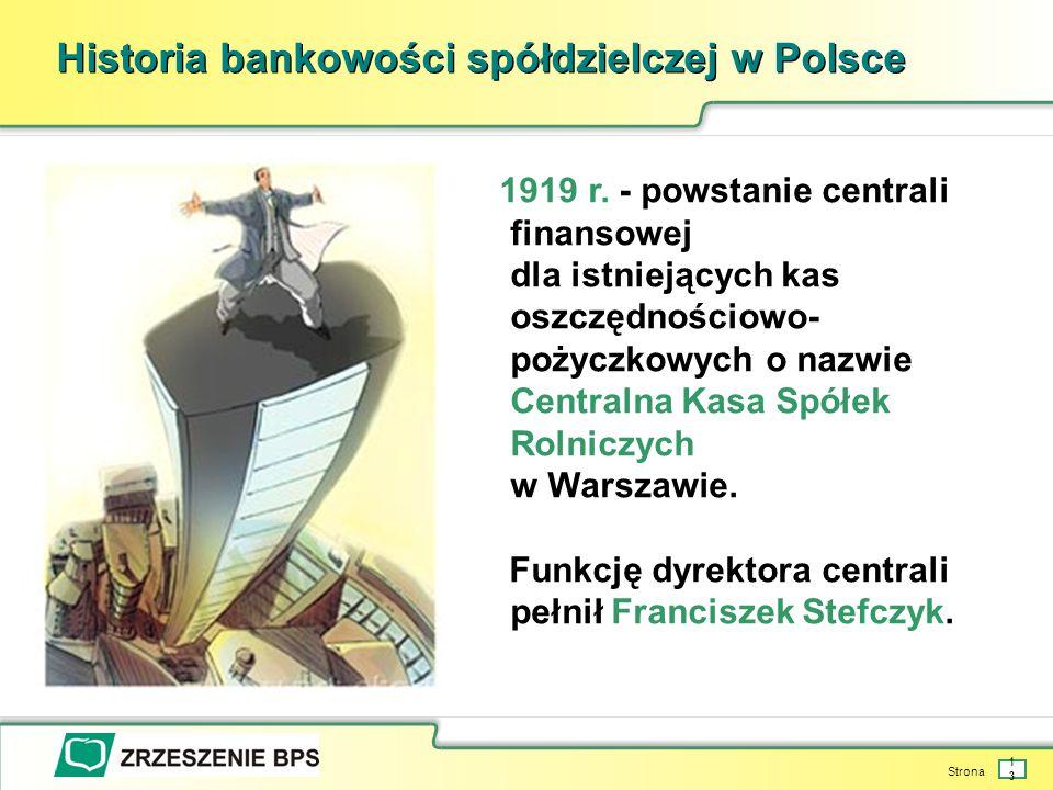 Strona 13 Historia bankowości spółdzielczej w Polsce 1919 r.
