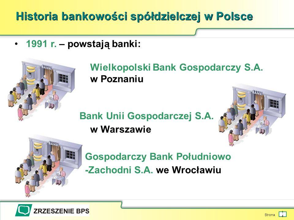Strona 14 Historia bankowości spółdzielczej w Polsce 1991 r.