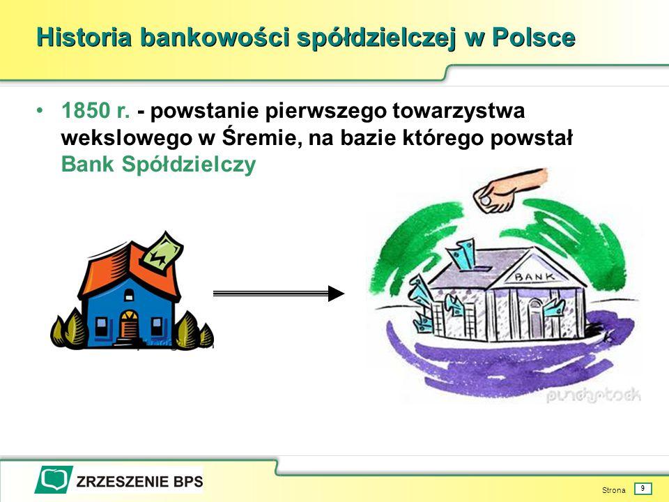 Strona 9 Historia bankowości spółdzielczej w Polsce 1850 r.