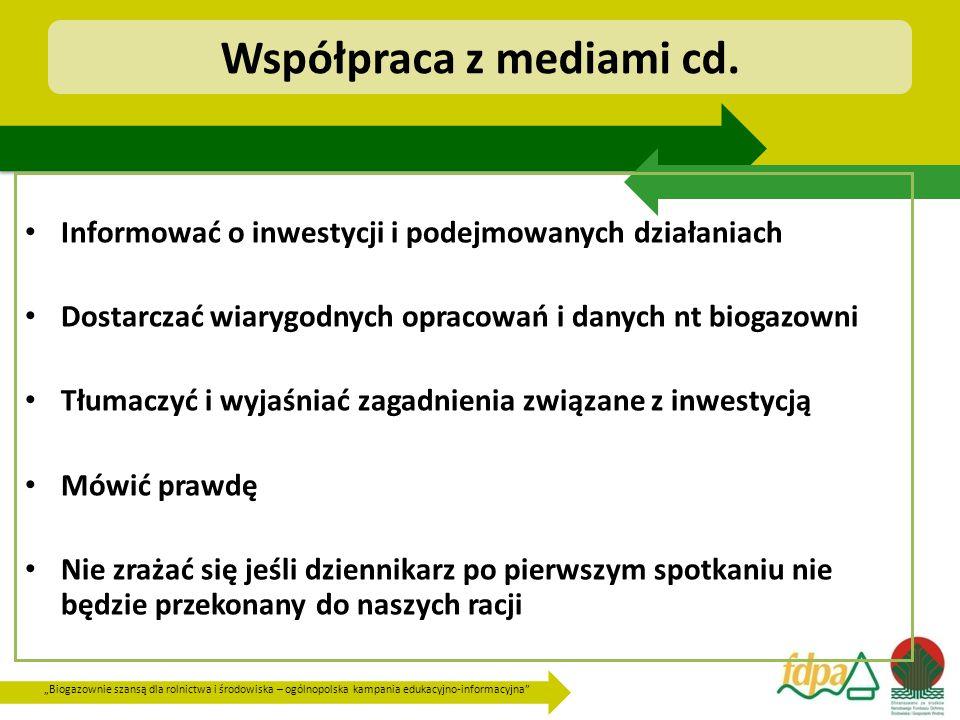"""""""Biogazownie szansą dla rolnictwa i środowiska – ogólnopolska kampania edukacyjno-informacyjna Współpraca z mediami cd."""
