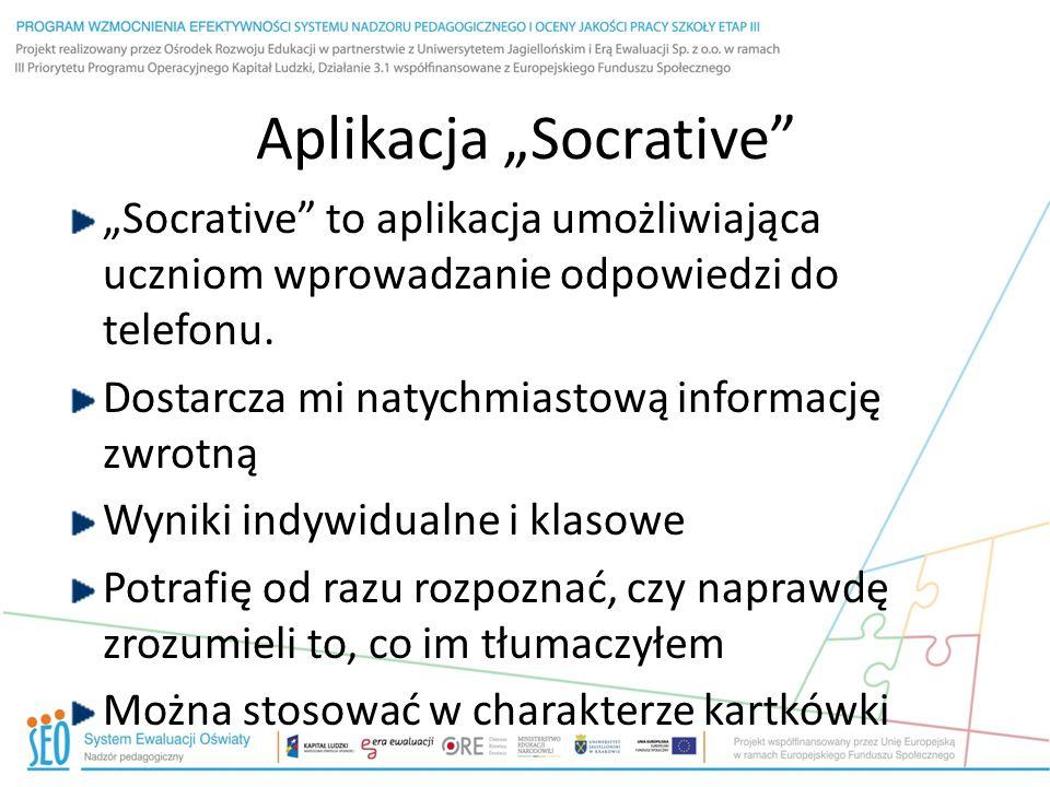 """Aplikacja """"Socrative """"Socrative to aplikacja umożliwiająca uczniom wprowadzanie odpowiedzi do telefonu."""