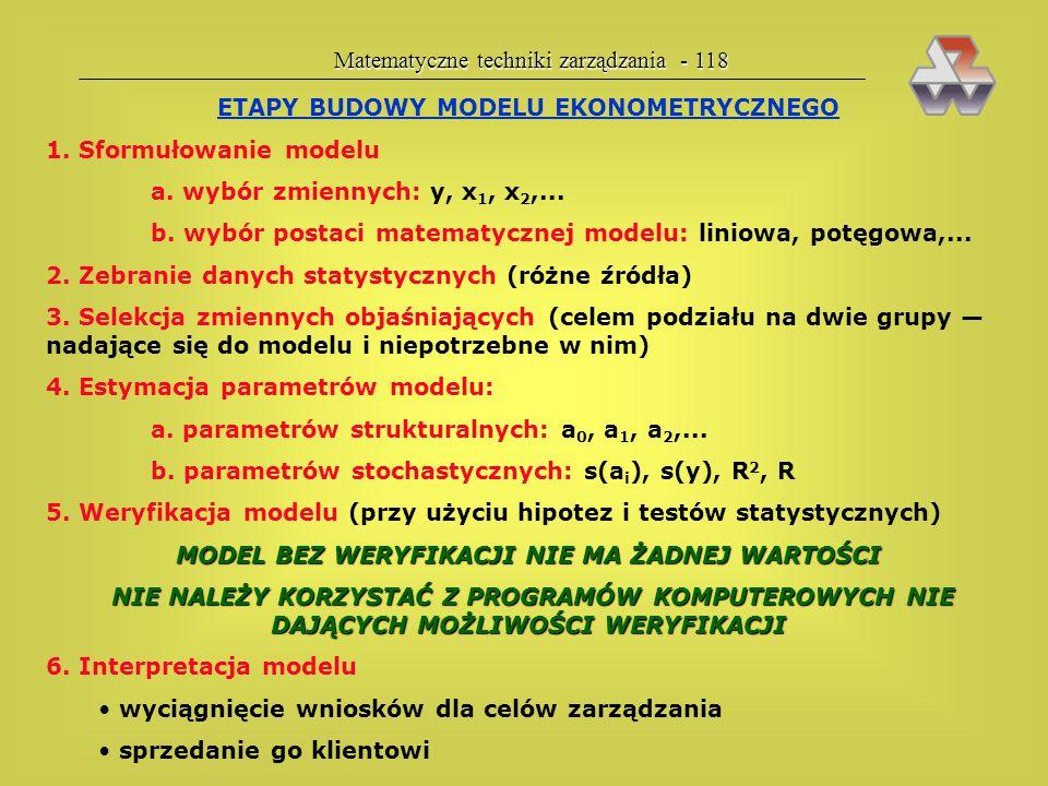 Matematyczne techniki zarządzania - 117 Przykład 31. Zinterpretuj wykres powstały z szeregu czasowego miesięczne- go zużycia energii elektrycznej prze
