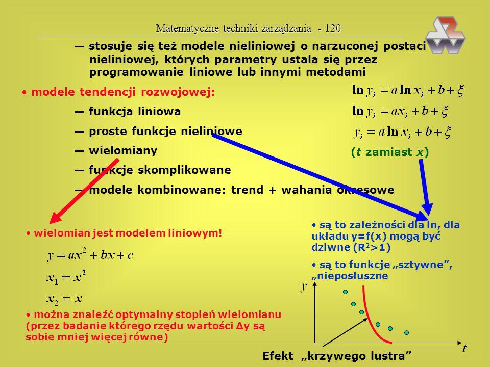 Matematyczne techniki zarządzania - 119 ETAP 1a. WYBÓR ZMIENNYCH zmienna objaśniana Y: według zainteresowań (na ćwiczeniach), według polecenia szefa (