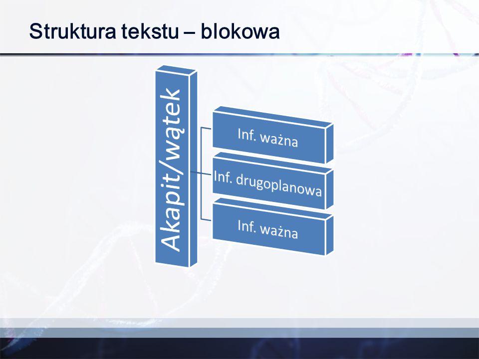 Struktura tekstu – blokowa