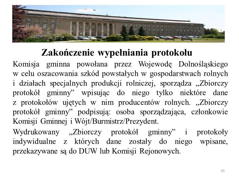 """Komisja gminna powołana przez Wojewodę Dolnośląskiego w celu oszacowania szkód powstałych w gospodarstwach rolnych i działach specjalnych produkcji rolniczej, sporządza """"Zbiorczy protokół gminny wpisując do niego tylko niektóre dane z protokołów ujętych w nim producentów rolnych."""