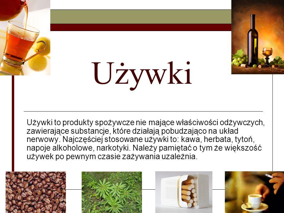 Używki - Kawa  Palone ziarna kawy głównie zawierają wodę, garbniki tłuszcze oraz kofeinę.