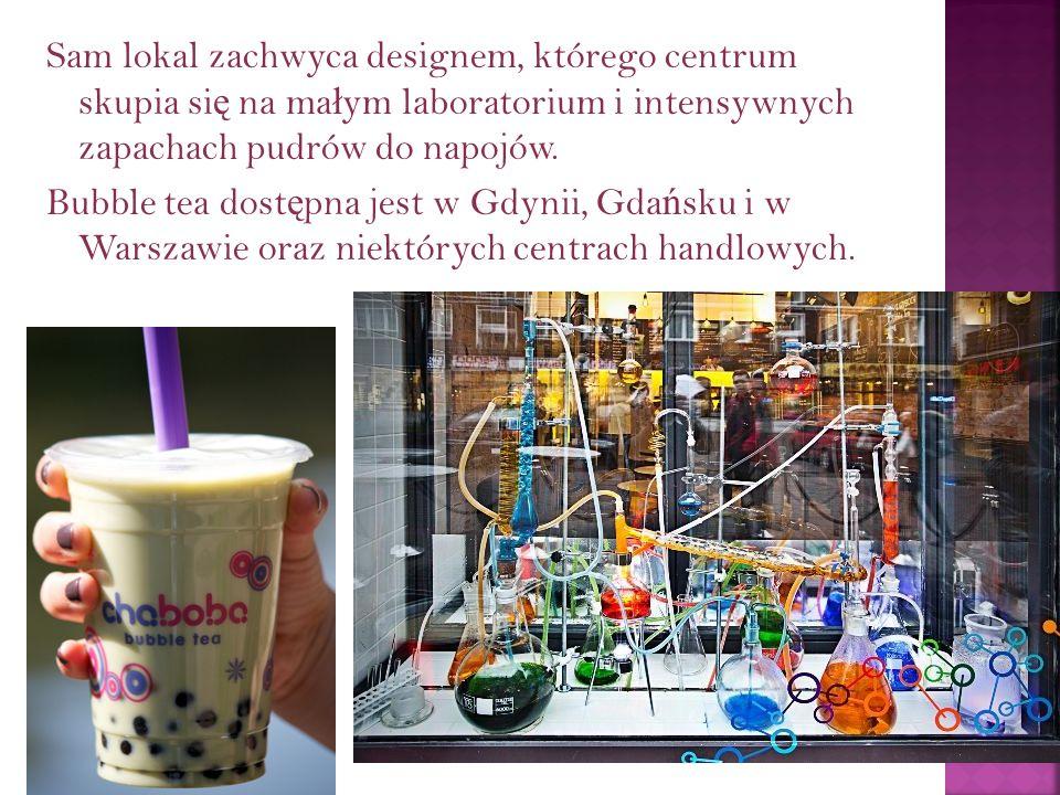 Sam lokal zachwyca designem, którego centrum skupia si ę na ma ł ym laboratorium i intensywnych zapachach pudrów do napojów. Bubble tea dost ę pna jes