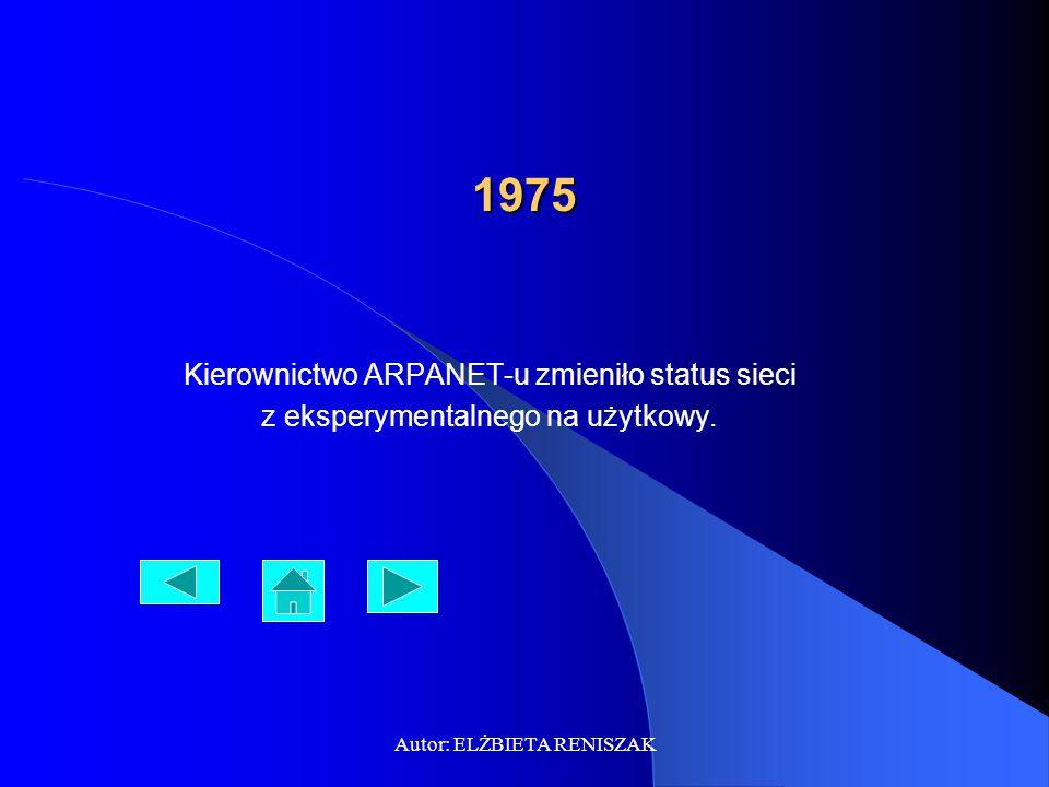 Autor: ELŻBIETA RENISZAK 1983 Nastąpiło przejście z protokołu NCP na gotowy zestaw TCP/IP (Transmission Control Protocol/Internet Protocol), stanowiący podstawę dzisiejszej sieci.