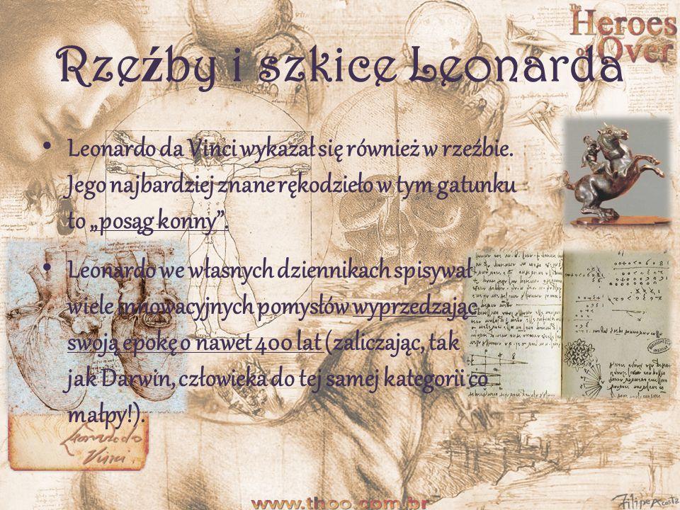 """Obrazy Leonarda da Vinci Ten """"człowiek renesansu uważał malarstwo za najważniejszą sztukę."""