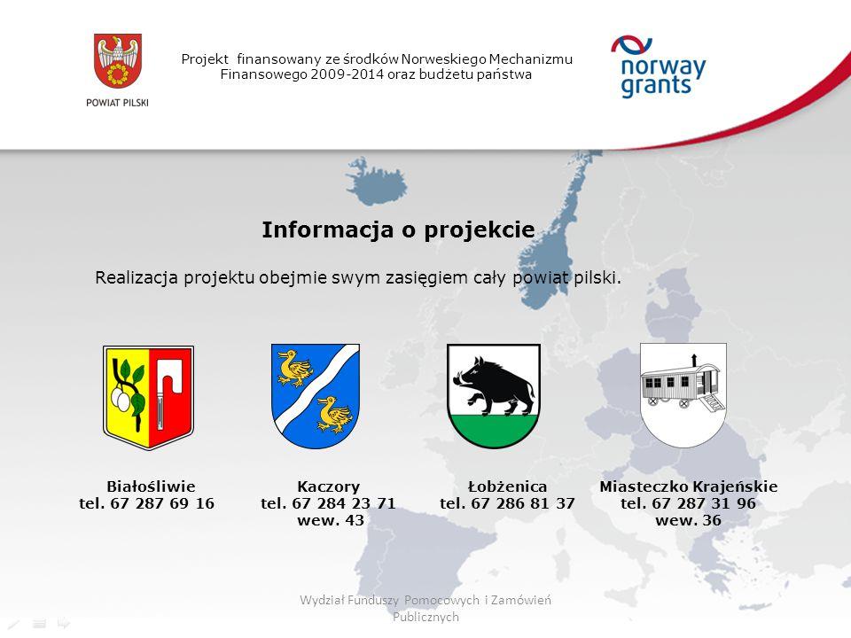 Projekt finansowany ze środków Norweskiego Mechanizmu Finansowego 2009-2014 oraz budżetu państwa Informacja o projekcie Realizacja projektu obejmie sw