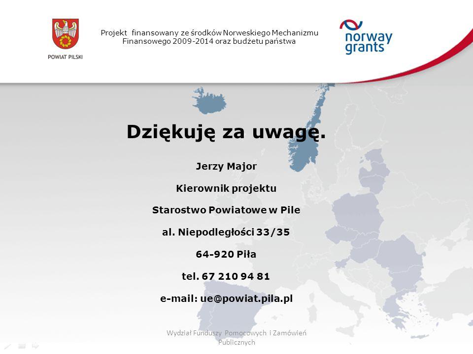 Projekt finansowany ze środków Norweskiego Mechanizmu Finansowego 2009-2014 oraz budżetu państwa Dziękuję za uwagę. Jerzy Major Kierownik projektu Sta