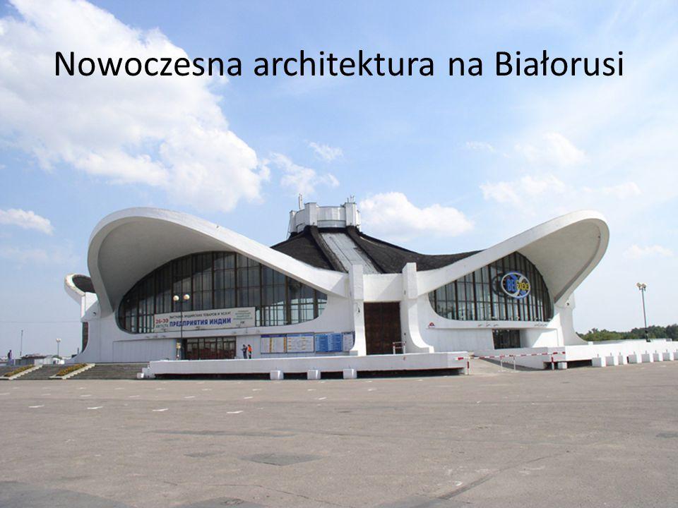 Nowoczesna architektura na Białorusi