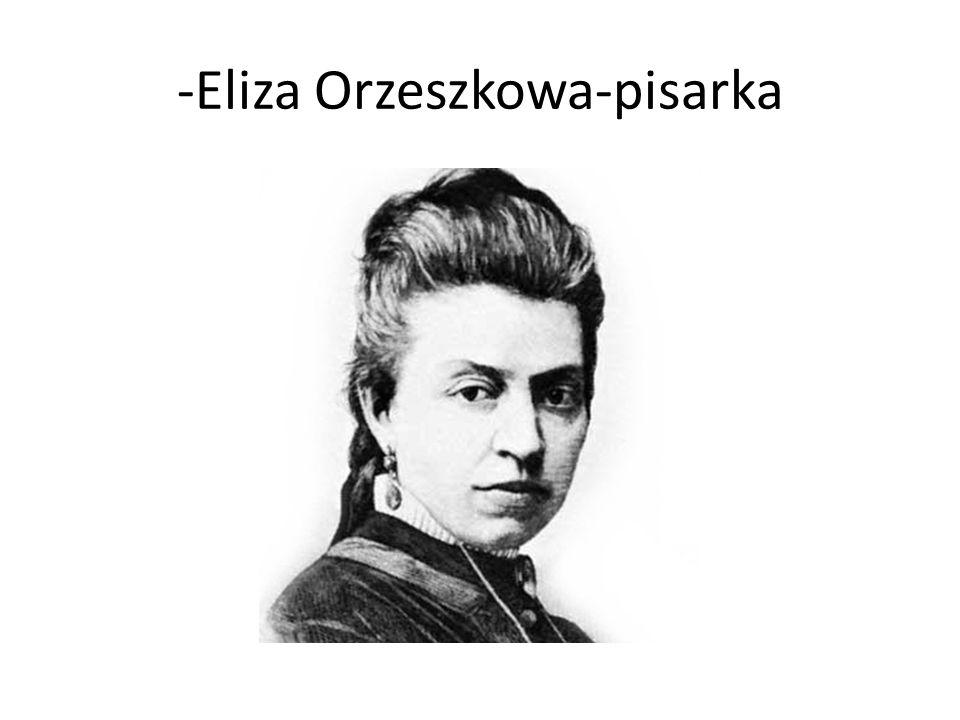 -Eliza Orzeszkowa-pisarka