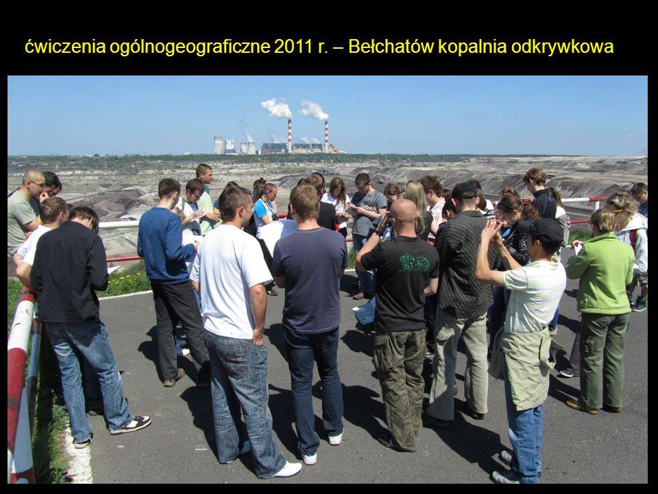 ćwiczenia ogólnogeograficzne 2011 r. – Bełchatów kopalnia odkrywkowa