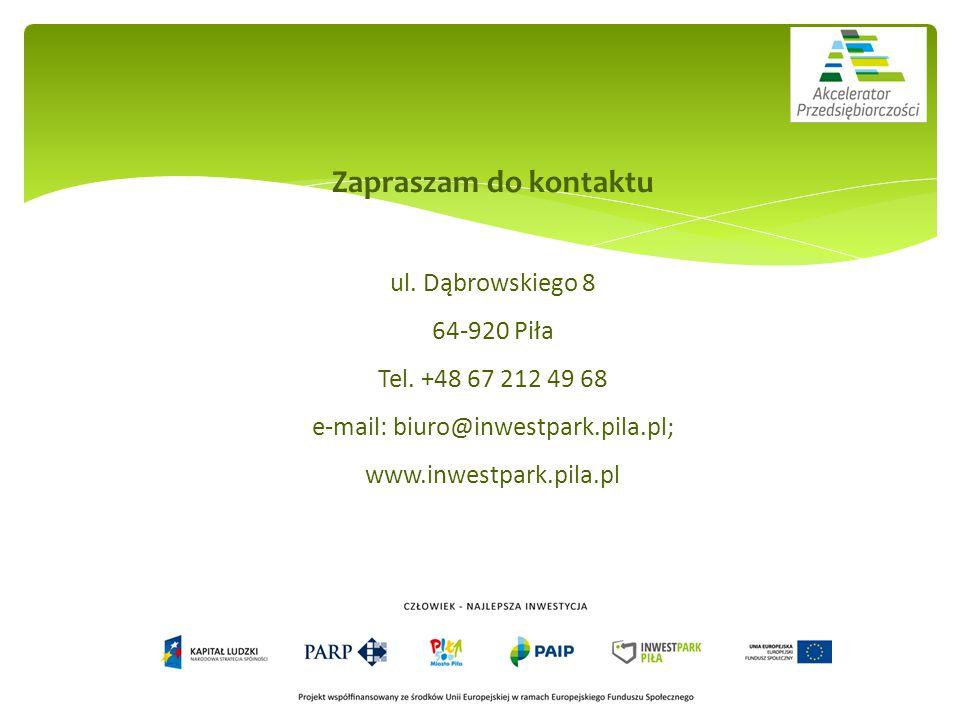 Zapraszam do kontaktu ul. Dąbrowskiego 8 64-920 Piła Tel.