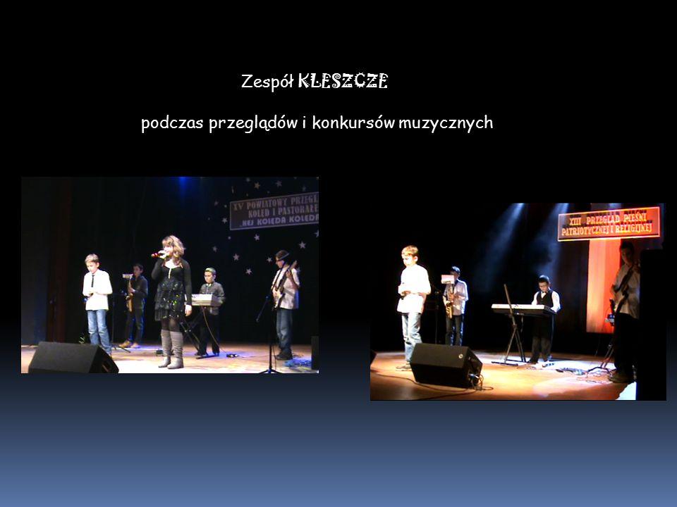 Zespół KLESZCZE podczas przeglądów i konkursów muzycznych