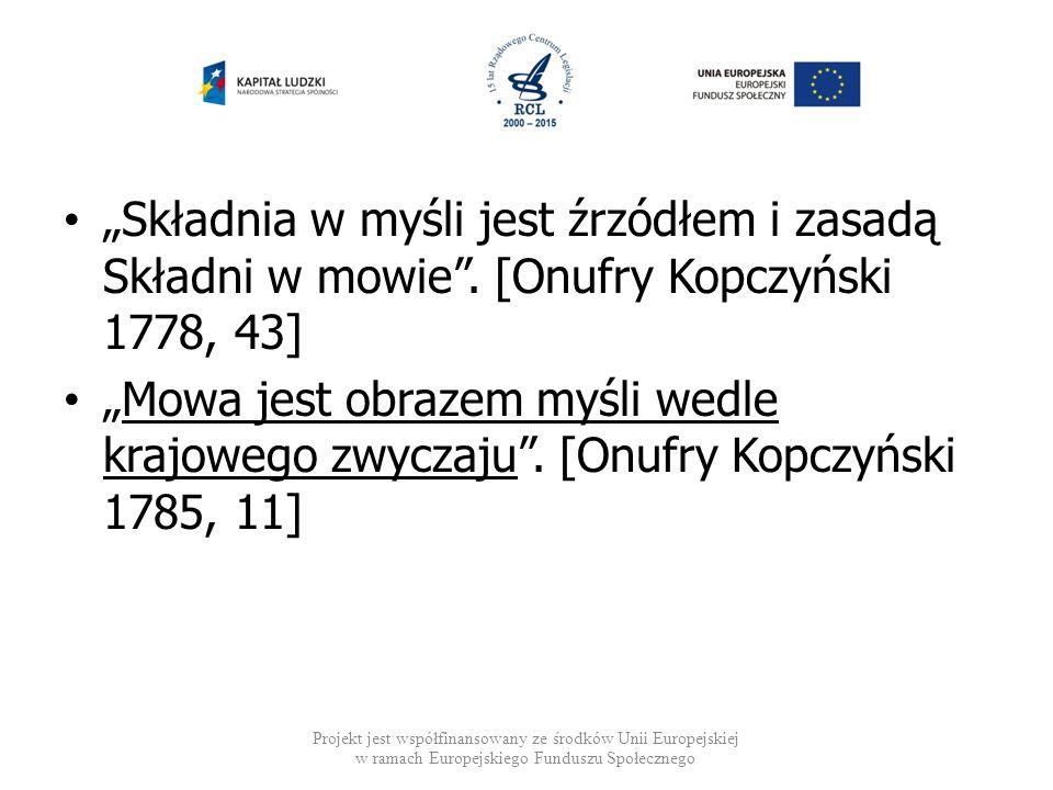 Autor pierwszej polskiej gramatyki podkreślał związek między myśleniem i jego wyrażaniem za pomocą słów.