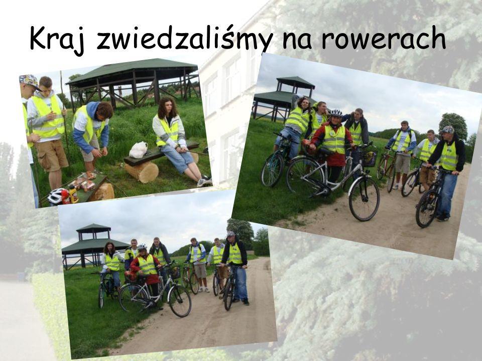 Kraj zwiedzaliśmy na rowerach
