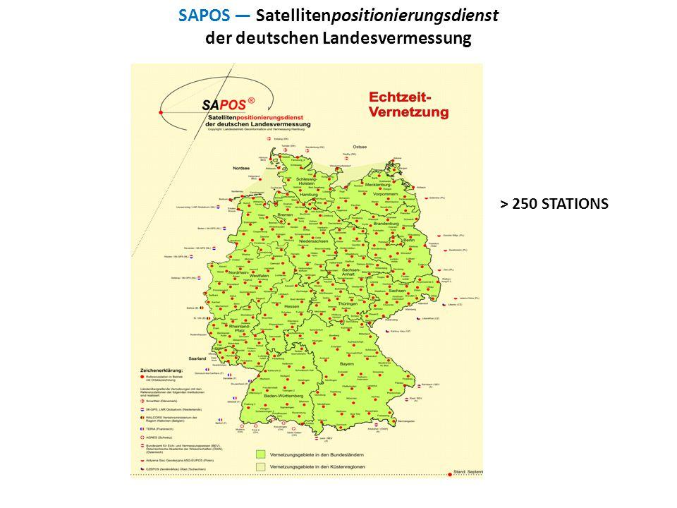SAPOS — Satellitenpositionierungsdienst der deutschen Landesvermessung > 250 STATIONS