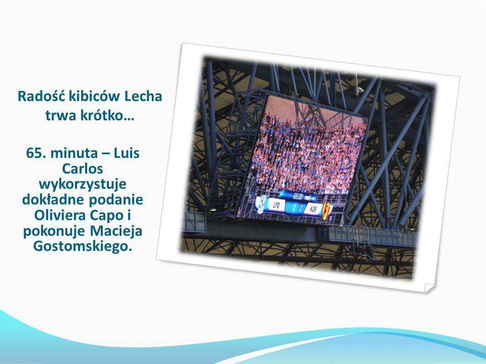Radość kibiców Lecha trwa krótko… 65. minuta – Luis Carlos wykorzystuje dokładne podanie Oliviera Capo i pokonuje Macieja Gostomskiego.