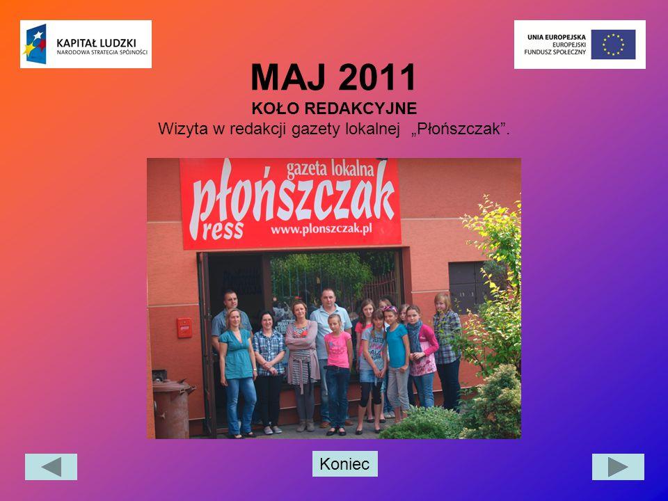 """Koniec MAJ 2011 KOŁO REDAKCYJNE Wizyta w redakcji gazety lokalnej """"Płońszczak""""."""