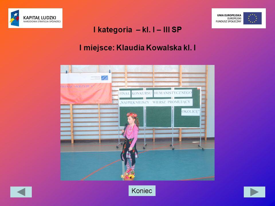 Koniec I kategoria – kl. I – III SP I miejsce: Klaudia Kowalska kl. I
