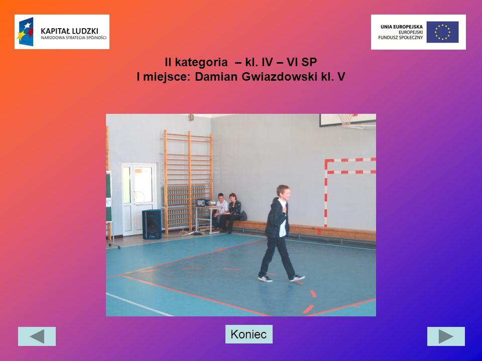 Koniec II kategoria – kl. IV – VI SP I miejsce: Damian Gwiazdowski kl. V
