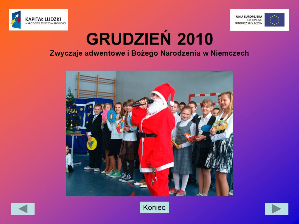 Koniec GRUDZIEŃ 2010 Zwyczaje adwentowe i Bożego Narodzenia w Niemczech