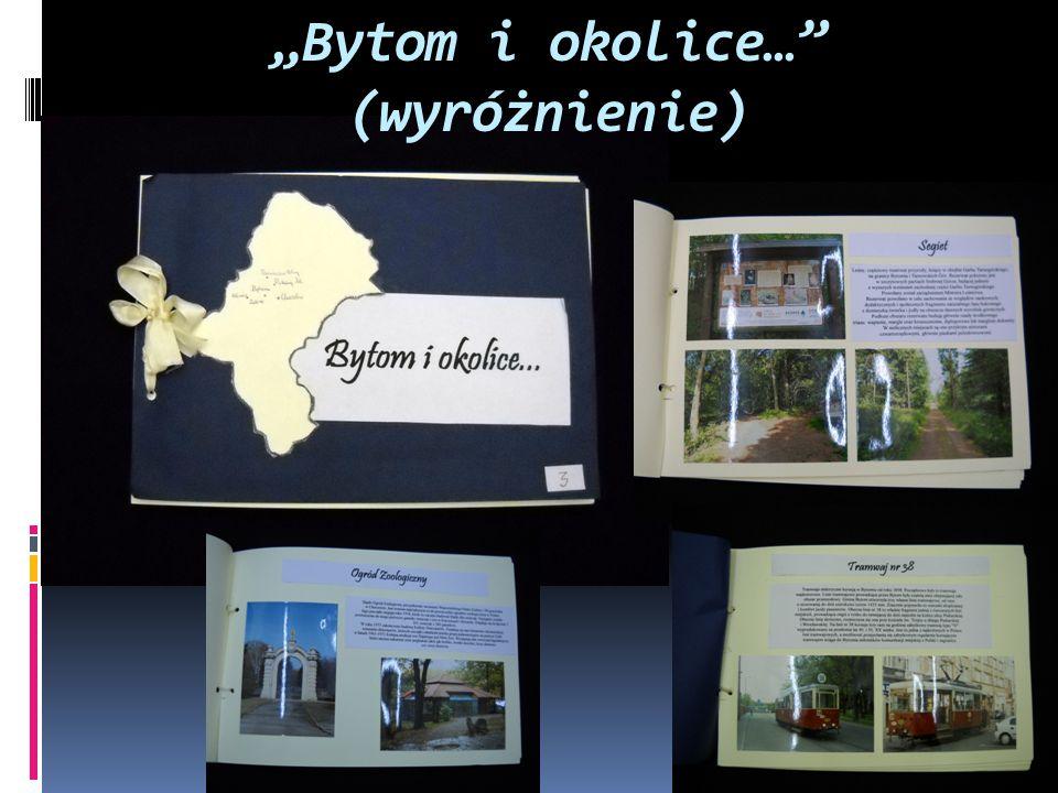 """""""Bytom i okolice…"""" (wyróżnienie)"""