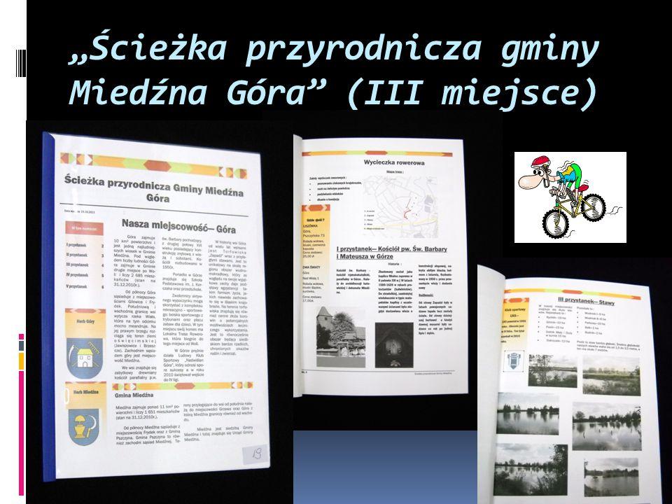"""""""Ścieżka przyrodnicza gminy Miedźna Góra"""" (III miejsce)"""