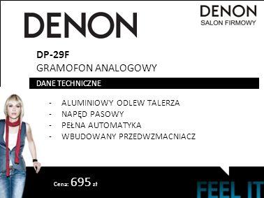 DP-29F GRAMOFON ANALOGOWY -ALUMINIOWY ODLEW TALERZA -NAPĘD PASOWY -PEŁNA AUTOMATYKA -WBUDOWANY PRZEDWZMACNIACZ DANE TECHNICZNE Cena: 695 zł