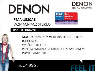 PMA-1520AE WZMACNIACZ STEREO -MOC 2x140W (4Ohm) ULTRA-HIGH CURRENT (UHC)-MOS -WYJŚCIE PRE OUT -PRZEDWZMACNIACZ GRAMOFONOWY MM,MC -POWER AMP DIRECT DANE TECHNICZNE Cena: 4 995 zł
