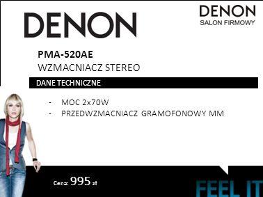 PMA-520AE WZMACNIACZ STEREO -MOC 2x70W -PRZEDWZMACNIACZ GRAMOFONOWY MM DANE TECHNICZNE Cena: 995 zł