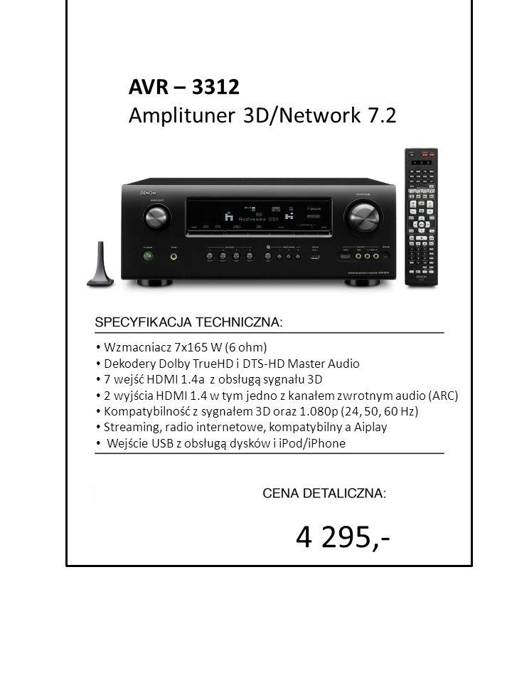 4 295,- AVR – 3312 Amplituner 3D/Network 7.2 Wzmacniacz 7x165 W (6 ohm) Dekodery Dolby TrueHD i DTS-HD Master Audio 7 wejść HDMI 1.4a z obsługą sygnał