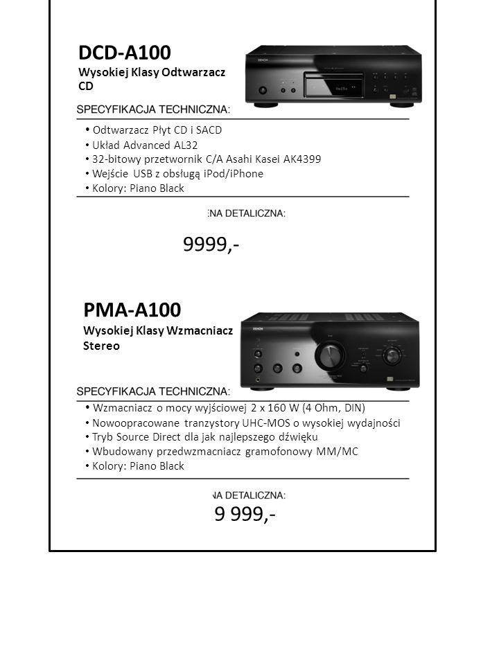 9 999,- DCD-A100 Wysokiej Klasy Odtwarzacz CD Odtwarzacz Płyt CD i SACD Układ Advanced AL32 32-bitowy przetwornik C/A Asahi Kasei AK4399 Wejście USB z
