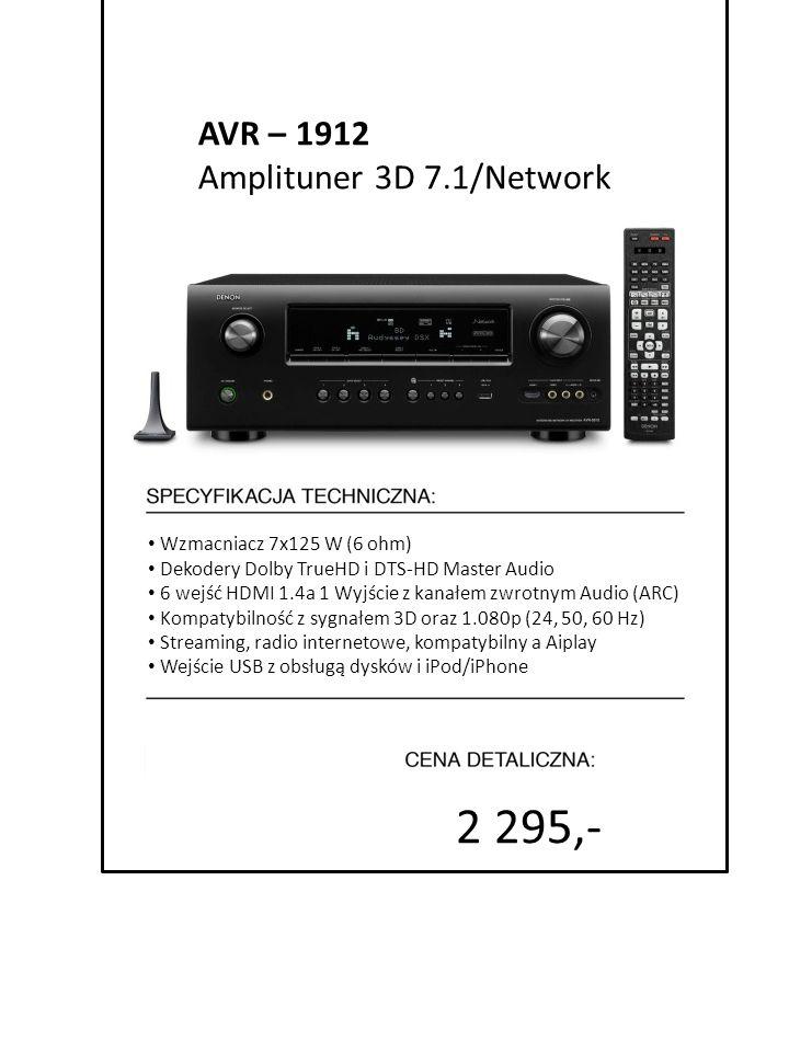 2 295,- AVR – 1912 Amplituner 3D 7.1/Network Wzmacniacz 7x125 W (6 ohm) Dekodery Dolby TrueHD i DTS-HD Master Audio 6 wejść HDMI 1.4a 1 Wyjście z kana