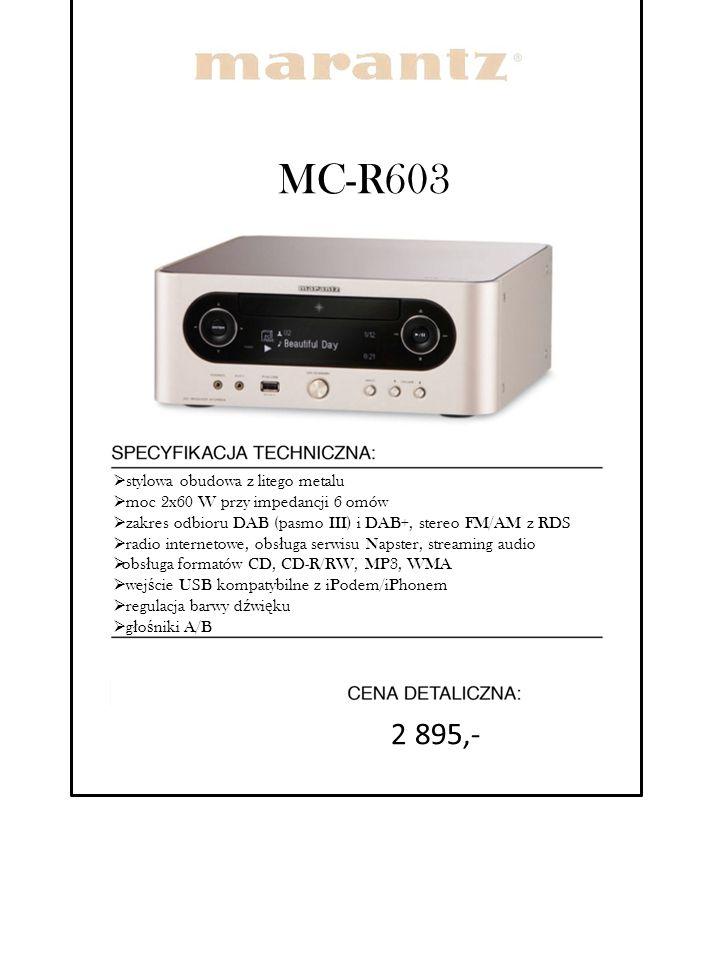 MC-R603  stylowa obudowa z litego metalu  moc 2x60 W przy impedancji 6 omów  zakres odbioru DAB (pasmo III) i DAB+, stereo FM/AM z RDS  radio inte