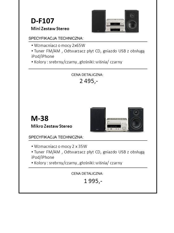 1 995,- 7999 zł cena detaliczna D-F107 Mini Zestaw Stereo Wzmacniacz o mocy 2x65W Tuner FM/AM, Odtwarzacz płyt CD, gniazdo USB z obsługą iPod/iPhone K